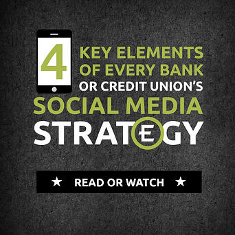 4-Key-Elements-of-Every-Bank-or-Credit-Union's-Social-Media-Strategy