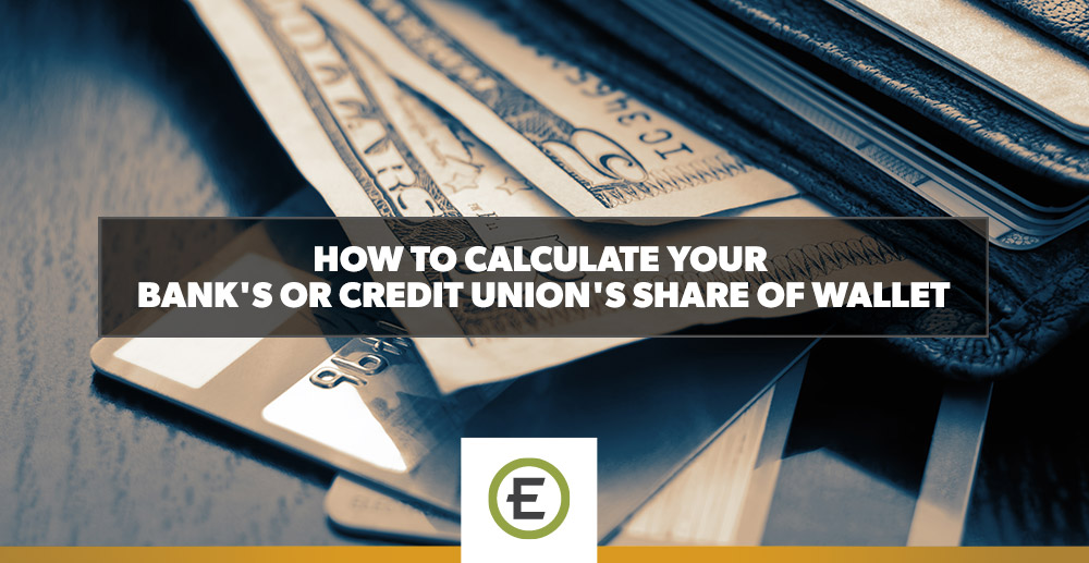 EpicosityBlog_How-to-Calculate-Your-Bank's-or-Credit-Union's-Share-of-Wallet.jpg