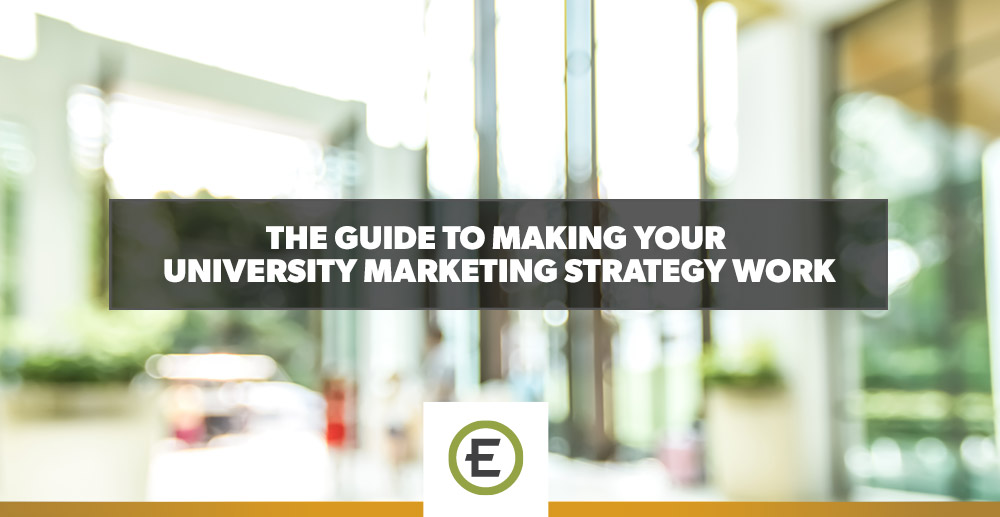 EpicosityBlog_The-Guide-to-Making-Your-University-Marketing-Strategy-Work.jpg